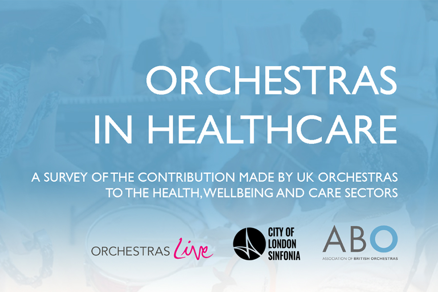 ARTICLE Orchestras in Healthcare report launched