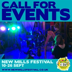 New Mills Festival 2021 - Take Part! - Call For Events Graphic.