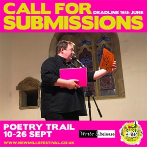 New Mills Festival 2021 - Take Part! - Call For Submissions Graphic.