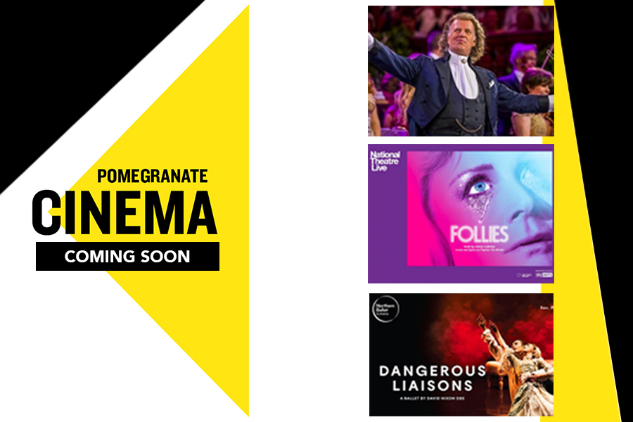 Chesterfield Theatre - Pomegranate Screenings: From Friday 6th August