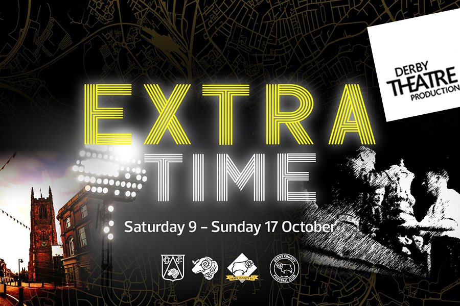 Derby Theatre's Extra Time opens next week