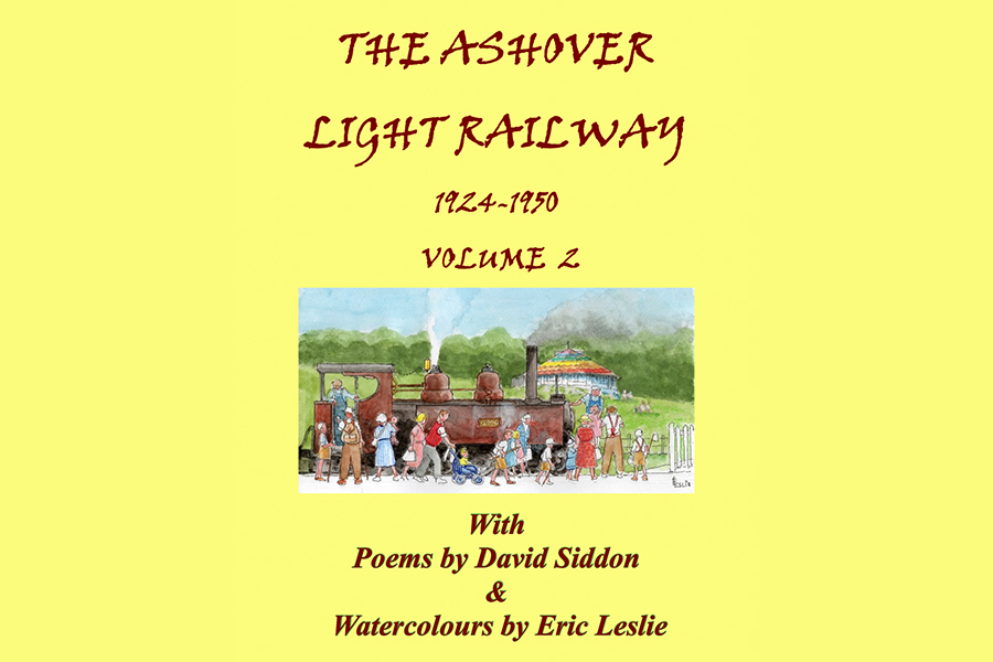 The Ashover Light Railway Vol2 poetry book by David Siddon