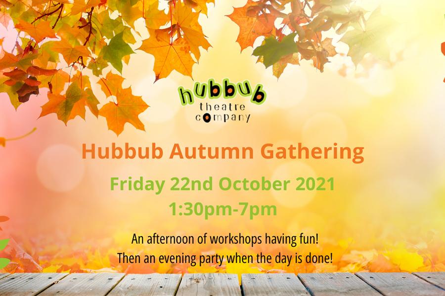 Hubbub's Autumn Gathering