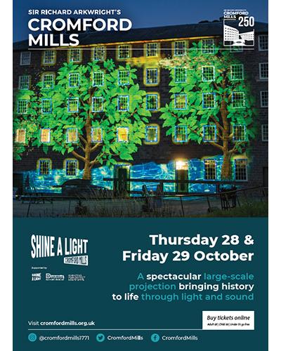 Shine a Light on Cromford Mills!